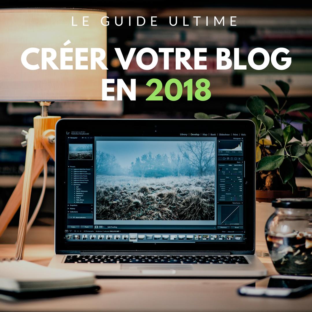 comment créer un blog en 2018